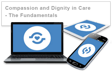 Compassion and Dignity in Care - The Fundamentals e-learning course