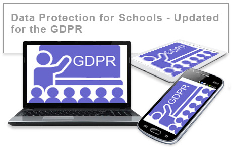 Data Protection for Schools - Updated for the GDPR e-learning course