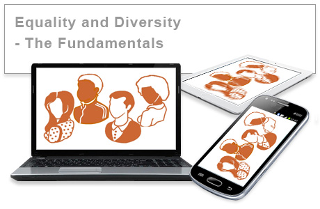 Equality and Diversity - The Fundamentals e-learning course