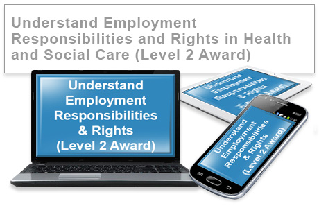 Understand Employment Responsibilities & Rights (Level 2 Award) e-learning course