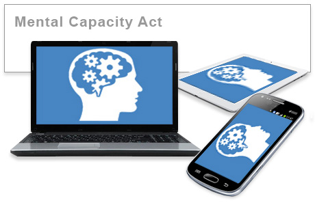 Mental Capacity Act 2005 e-learning training course