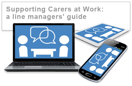 Supporting Carers at Work: a line managers' guide e-learning course