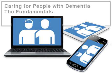 Caring for People with Dementia - The Fundamentals e-learning course