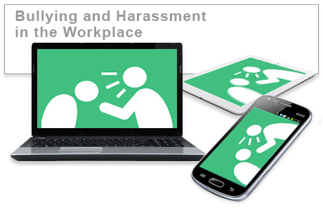 Bullying and Harassment in the Workplace e-learning course
