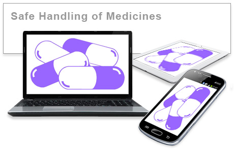 Safe Handling of Medicines e-learning course