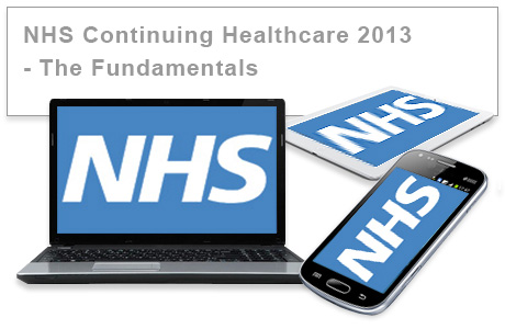 NHS Continuing Healthcare 2013 Update  - The Fundamentals e-learning course