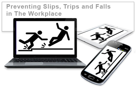 Preventing Slips, Trips and Falls in the Workplace e-learning course