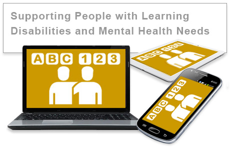 Supporting People with Learning Disabilities & Mental Health Needs e-learning training course